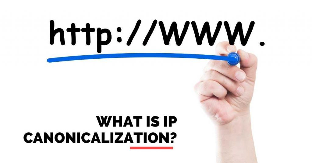What is IP canonicalization